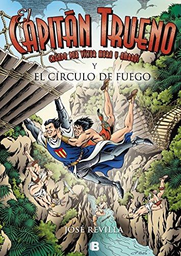 El Capitan Trueno. El circulo de fuego (El Capitan Trueno/ the Thunder Captain) (Spanish Edition) [Jose Revilla] (Tapa Dura)