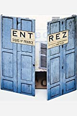 Entrez: Signs of France Hardcover