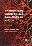 img - for Metabolomics and Systems Biology in Human Health and Medicine book / textbook / text book