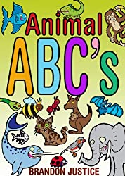 Animal ABC's - An Animal Alphabet eBook (Ages 0-5) (My First EBooks)