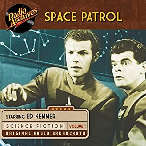 Space Patrol, Volume 1 Radio/TV Program