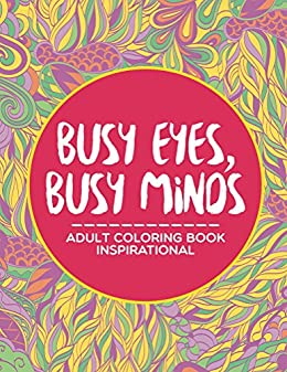 Busy Eyes Minds Coloring Inspirational ebook