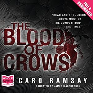 The Blood of Crows Hörbuch