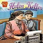 Helen Keller: Courageous Advocate | Scott R. Welvaert