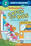 The Berenstain Bears Catch the Bus: A Tell the Time Story (Step into Reading, Step 2)