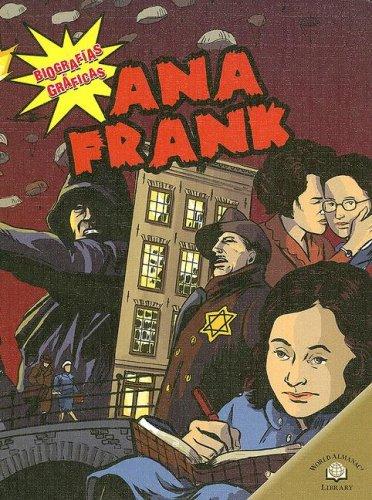 Ana Frank (Biografias Graficas/Graphic Biographies) (Spanish Edition)