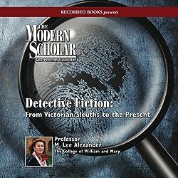 The Modern Scholar: Detective Fiction