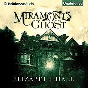 Miramont's Ghost Hörbuch