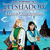 Elfshadow: Forgotten Realms: Songs & Swords, Book 1 | Elaine Cunningham