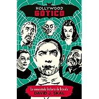 Hollywood gótico: La enmarañada historia de Drácula: 9
