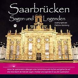 Saarbrücken. Sagen und Legenden