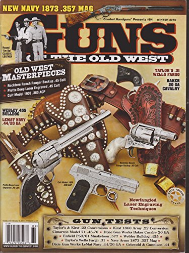 - Guns of the Old West Magazine Winter 2015