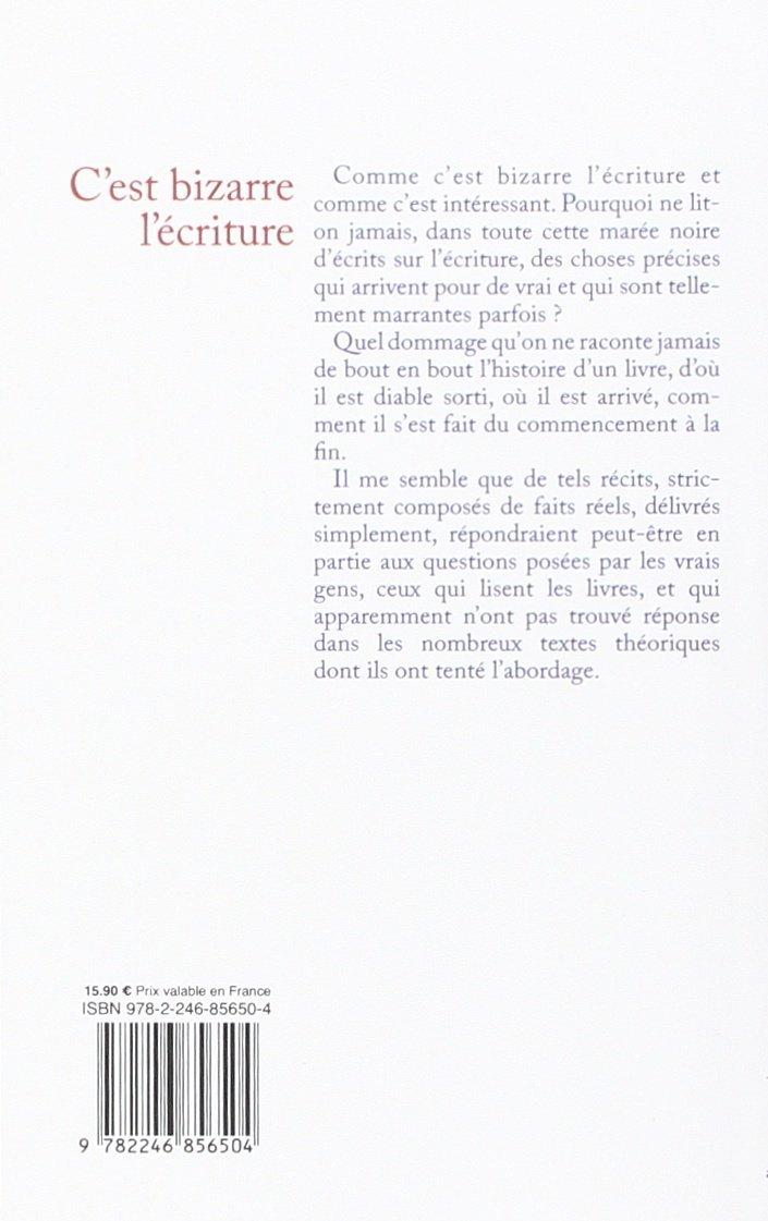 Cest bizarre lécriture (essai français) (French Edition)