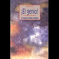 ¡EL GENIO!: LA ESPECIE HUMANA CREADORA (Coleccion Psicologia Universidad)