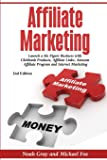 Affiliate Marketing: Launch a Six Figure Business with Clickbank Products, Affiliate Links, Amazon Affiliate Program, and Internet Marketing (Online Business)