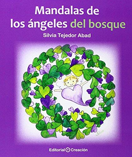 Descargar Libro Mandalas De Los Ángeles Del Bosque Silvia Tejedor Abad