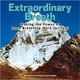 Extraordinary Breath, Donald And Cheryl Lynne Rubbo, 1436326338