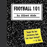 Football 101 | Gilbert Klein
