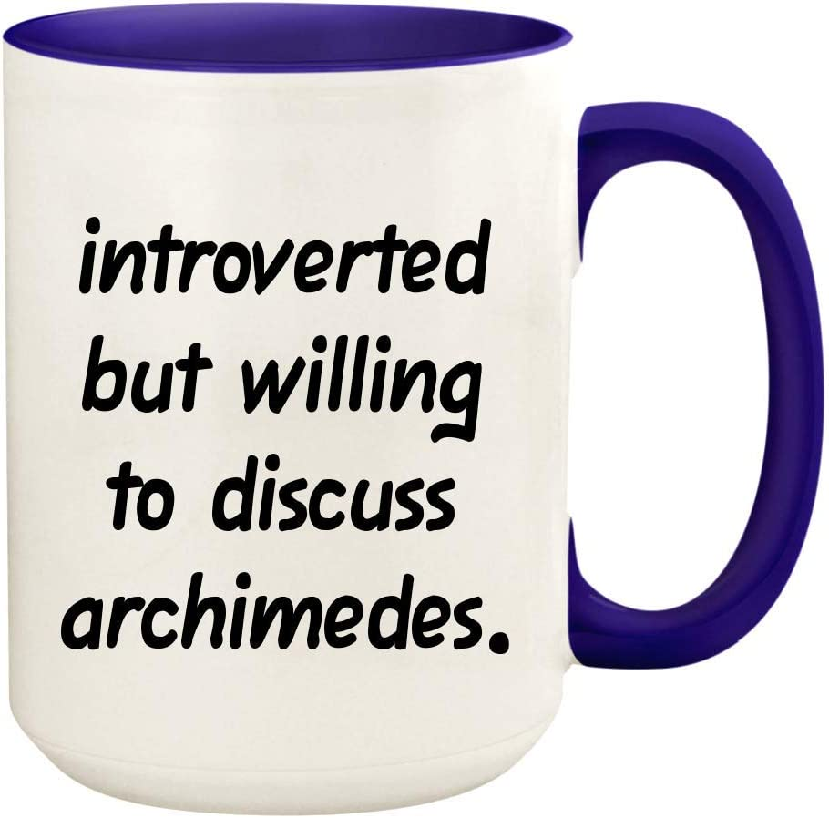 Introverted But Willing To Discuss Archimedes - 15oz Ceramic White Coffee Mug Cup, Deep Purple