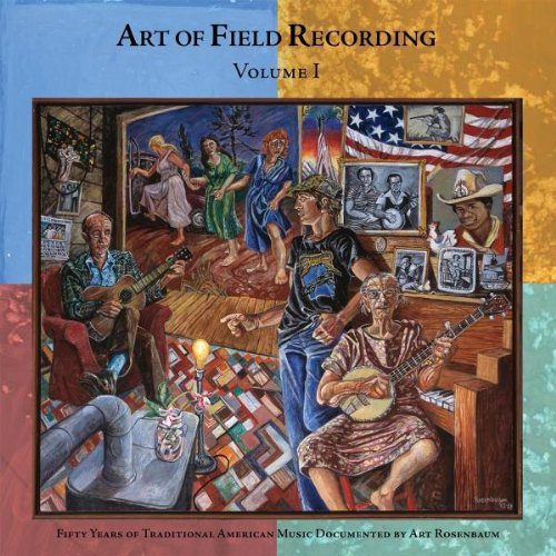 Art of Field Recording, Vol. 1 by Dust to Digital