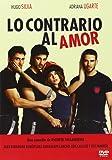 Lo Contrario Al Amor [DVD]