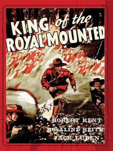 King of the Royal Mounted ()