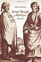 Europe Through Arab Eyes