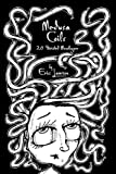 Medusa Coils: 20 Twisted Monologues