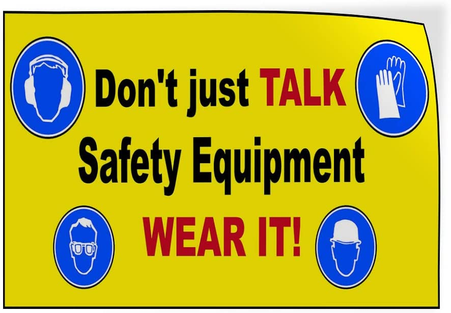 Set of 10 14inx10in Decal Sticker Multiple Sizes Don/'t Just Talk Safety YellowBlue Industrial /& Craft Notice Signs Outdoor Store Sign White