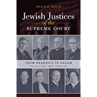 Jewish Justices of the Supreme Court: From Brandeis to Kagan (Brandeis Series in American Jewish History, Culture, and Life)