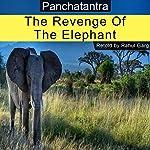 The Revenge of the Elephant | Rahul Garg