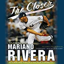 The Closer: Young Readers Edition Audiobook by Mariano Rivera Narrated by Jon Curry