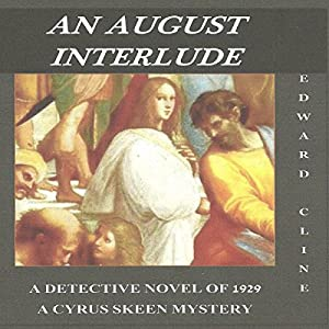 An August Interlude: A Detective Novel of 1929 Audiobook