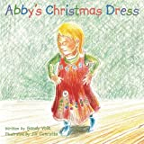 Abby's Christmas Dress, Sandy Volk, 1462720625