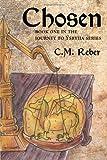 Chosen, C. M. Reber, 145673525X