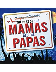 California Dreamin Best Of The Mamas  The Papas