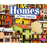Homes in Many Cultures (Life Around the World)