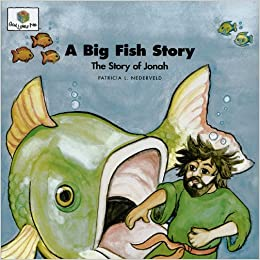 Big Fish Story A (God Loves Me Storybooks)