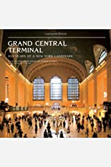 Grand Central Terminal: 100 Years of a New York Landmark Hardcover