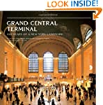 Grand Central Terminal: 100 Years of...