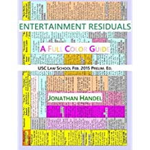 Entertainment Residuals: A Full Color Guide
