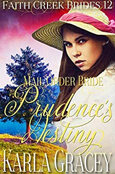 |PDF| Mail Order Bride - Prudence's Destiny: Clean And Wholesome Historical Western Cowboy Inspirational Romance (Faith Creek Brides Book 12). ninos plant puedes speaker Internet