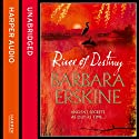 River of Destiny Audiobook by Barbara Erskine Narrated by Gina Peach