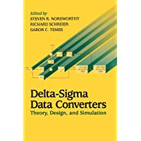 Delta–Sigma Data Converters: Theory, Design, and Simulation