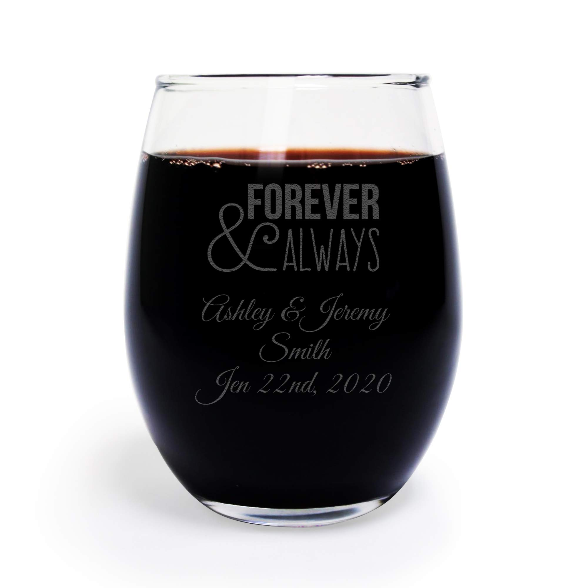 9 Oz Engraved Forever & Always Wine Glass, Stemless Wine Glasses, Customized for You Great Anniversary or Couples Gift, 144 Count