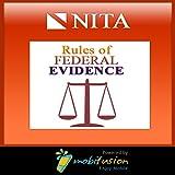 NITA Federal Rules of Evidence