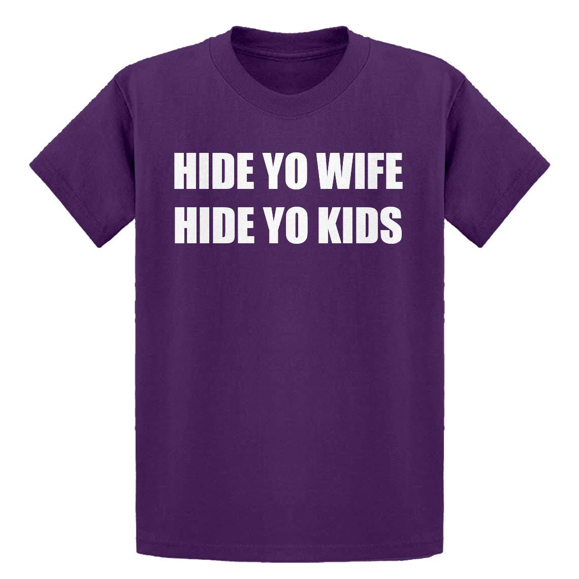 Indica Plateau Youth Hide Yo Kids Hide Yo Wife Kids T-Shirt