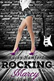 Rocking Marcy (The Rocking Series Book 3)