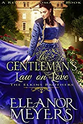 The Gentleman's Law on Love (The Elkins Brothers) (A Regency Romance Book)