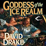 Goddess of the Ice Realm: Lord of the Isles, Book 5 | David Drake